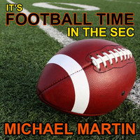 Thumbnail for the Michael Martin - It's Football Time in the Sec link, provided by host site