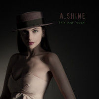 Thumbnail for the A.Shine - It's Not Over link, provided by host site