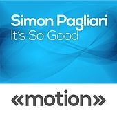 Thumbnail for the Simon Pagliari - It's so Good link, provided by host site