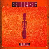 Thumbnail for the Banderas - It's Time link, provided by host site