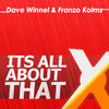 Thumbnail for the Dave Winnel - Its All About That link, provided by host site