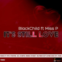 Thumbnail for the Black Child - Its Still Love link, provided by host site