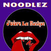 Thumbnail for the Noodlez - J'adore La Musique link, provided by host site