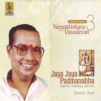 Thumbnail for the Neyyattinkara Vasudevan - Jaya Jaya Padmanabha link, provided by host site