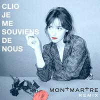 Thumbnail for the Clio - Je me souviens de nous (Montmartre Remix) link, provided by host site