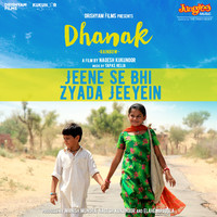 """Thumbnail for the Tapas Relia - Jeene Se Bhi Zyada Jeeyein (From """"Dhanak"""") link, provided by host site"""