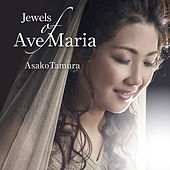 Thumbnail for the Asako Tamura - Jewels of Ave Maria link, provided by host site