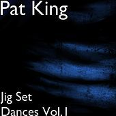 Thumbnail for the Pat King - Jig Set Dances, Vol.1 link, provided by host site