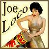 Thumbnail for the Joe Loco - Joe Loco link, provided by host site