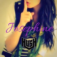 Thumbnail for the Hush - Josephine link, provided by host site