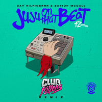 Thumbnail for the Zay Hilfigerrr - Juju On That Beat (TZ Anthem) [Club Killers Remix] link, provided by host site