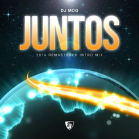 Thumbnail for the DJ Mog - Juntos (2014 Remastered Intro Mix) link, provided by host site