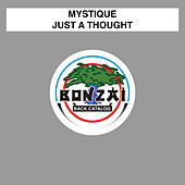 Thumbnail for the Mystique - Just A Thought link, provided by host site