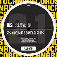 Thumbnail for the Domagoj Radas - Just Believe - Original Mix link, provided by host site