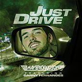 Thumbnail for the Maverick Judson - Just Drive (Radio Edit) link, provided by host site