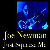 Thumbnail for the Joe Newman - Just Squeeze Me link, provided by host site