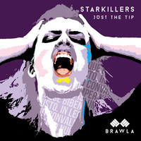 Thumbnail for the Starkillers - Just the Tip link, provided by host site