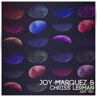 Thumbnail for the Joy Marquez - Just Try link, provided by host site