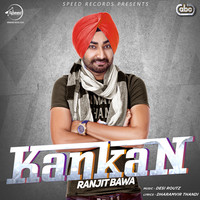 Thumbnail for the Ranjit Bawa - Kankan link, provided by host site