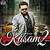 Thumbnail for the Masha Ali - Kasam, Pt. 2 link, provided by host site