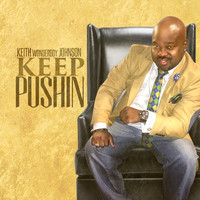 Thumbnail for the Keith Wonderboy Johnson - Keep Pushin link, provided by host site