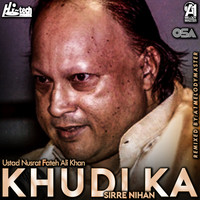 Thumbnail for the Nusrat Fateh Ali Khan - Khudi Ka Sirre Nihan link, provided by host site