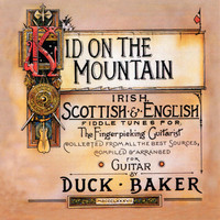 Thumbnail for the Duck Baker - Kid On the Mountain link, provided by host site