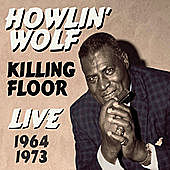 Thumbnail for the Howlin' Wolf - Killing Floor Live 1964-1973 link, provided by host site