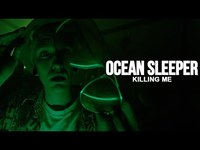 Thumbnail for the Ocean Sleeper - Killing Me link, provided by host site