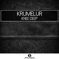Thumbnail for the Krumelur - Knee Deep link, provided by host site