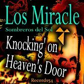 Thumbnail for the Miracle - Knocking' on Heaven's Door link, provided by host site