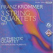 Thumbnail for the Authentic Quartet - Krommer, F.: 3 String Quartets, Op. 7 link, provided by host site