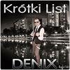 Thumbnail for the Denix - Krótki List (Radio Edit) link, provided by host site