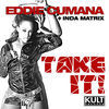 Thumbnail for the Eddie Cumana - Kult Records Presents: Take It! link, provided by host site