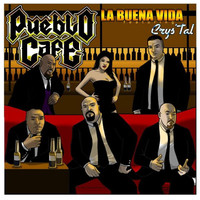 Thumbnail for the Pueblo Cafe - La Buena Vida link, provided by host site
