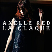 Thumbnail for the Axelle Red - La claque link, provided by host site