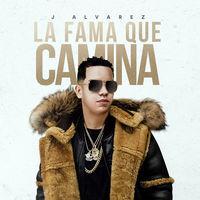 Thumbnail for the J Alvarez - La Fama Que Camina link, provided by host site