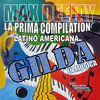 Thumbnail for the Max Deejay - La Prima Compilation Latino Americana - Gilda In Música link, provided by host site