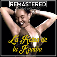 Thumbnail for the Celeste Mendoza - La reina de la rumba (Remastered) link, provided by host site