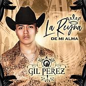 Thumbnail for the Gil Perez - La Reina de Mi Alma link, provided by host site