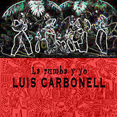 Thumbnail for the Luis Carbonell - La Rumba link, provided by host site