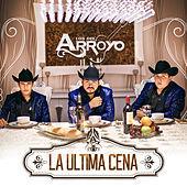 Thumbnail for the Los Del Arroyo - La Última Cena link, provided by host site