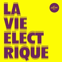 Thumbnail for the Aline - La vie électrique (Radio edit) link, provided by host site