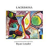 Thumbnail for the Ryan Louder - Lacrimosa link, provided by host site