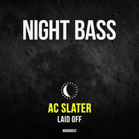 Thumbnail for the AC Slater - Laid Off link, provided by host site