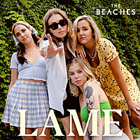 Thumbnail for the The Beaches - Lame link, provided by host site