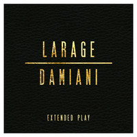 Thumbnail for the Faf Larage - Larage & Damiani Extended Play link, provided by host site