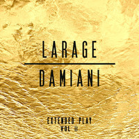 Thumbnail for the Faf Larage - Larage & Damiani Extended Play, Vol. 2 link, provided by host site