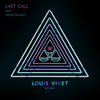 Thumbnail for the Louis Vivet - Last Call (Radio Mix) link, provided by host site