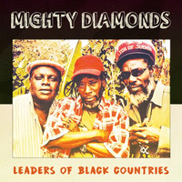 Thumbnail for the Mighty Diamonds - Leaders Of Black Countries link, provided by host site